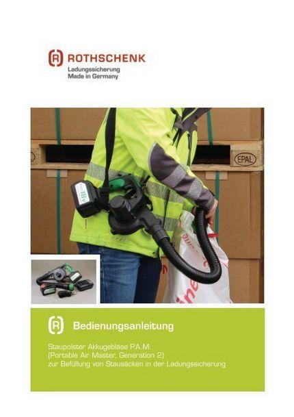 Bedienungsanleitung PAM Akkugeblaese für Stausaecke Rothschenk Produktinformationen